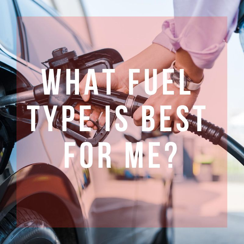what fuel is best for me